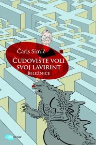 Carls Simic Cudoviste voli svoj lavirint